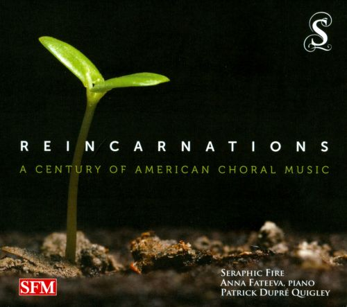 Reincarnations: A Century of American Choral Music