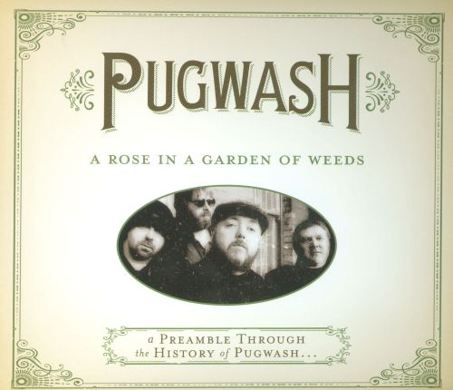 A Rose in a Garden of Weeds: A Preamble Through the History of Pugwash