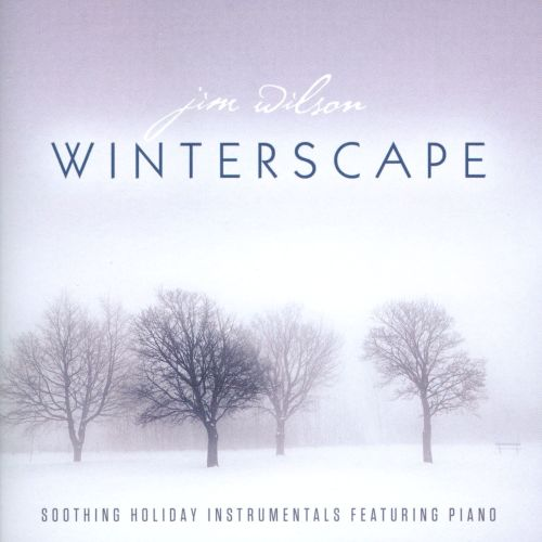 Winterscape: Soothing Holiday Instrumentals Featuring Piano