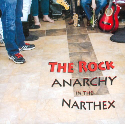 Anarchy In The Narthex