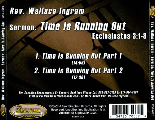 Time Is Running Out: Ecclesiastes 3:1-8 (Sermon)