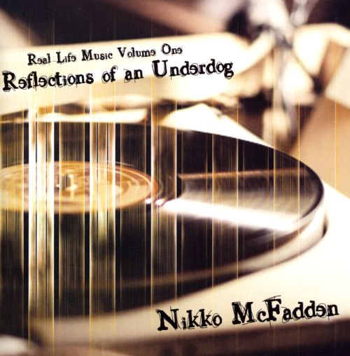 Real Life Music, Vol. 1: Reflections Of An Underdog