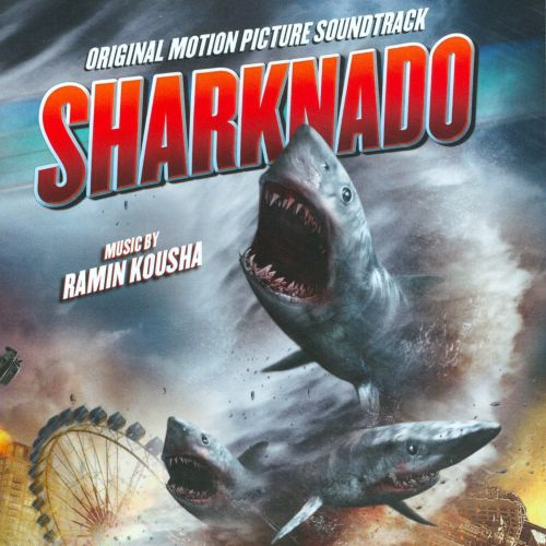 Sharknado [Original Motion Picture Soundtrack]