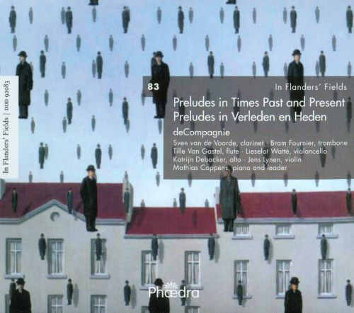 In Flanders' Fields, Vol. 83: Preludes in Times Past and Present