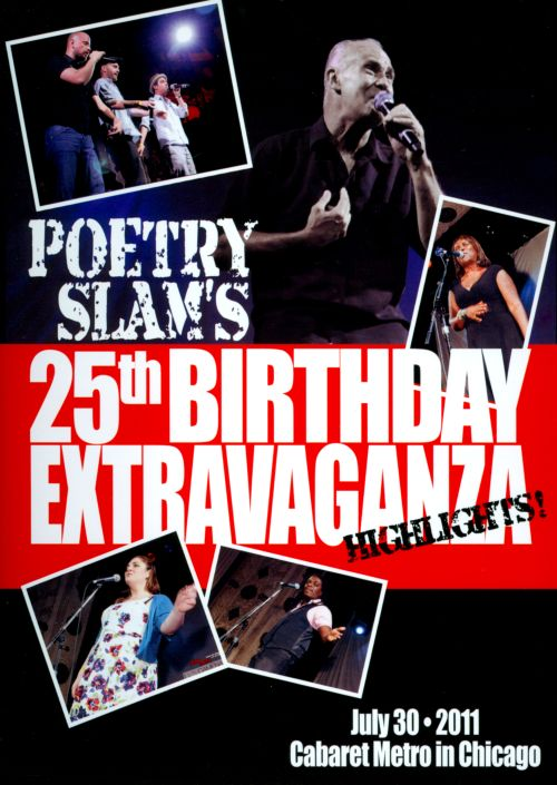 Poetry Slam's 25th Anniversary Extravaganza Highlights!: July 30 2011 Cabaret Metro in Chicago