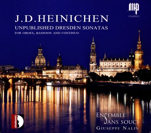 J.D. Heinichen: Unpublished Dresden Sonatas for Oboes, Bassoon and Continuo
