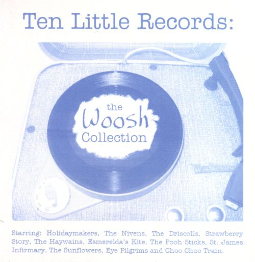 Ten Little Records: Woosh Collection