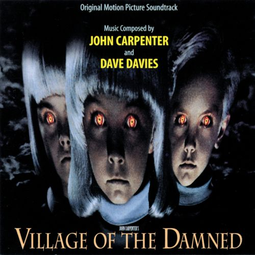 Village of the Damned [Original Motion Picture Soundtrack]