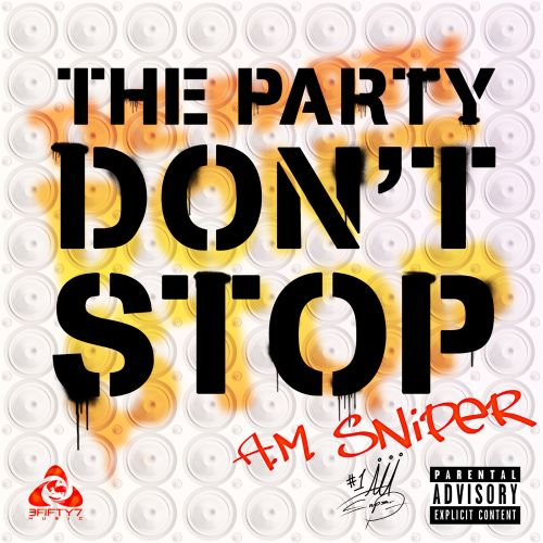 The  Party Don't Stop