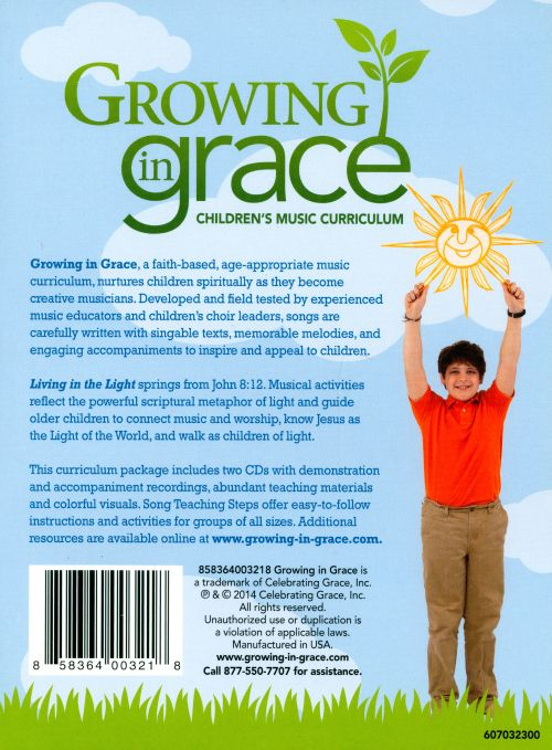 Growing In Grace: Children's Music Curriculum: Living In The Light: Older Children - Spring