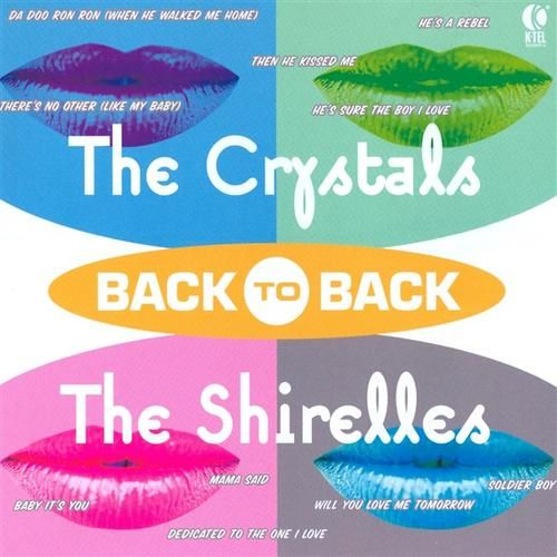 Back to Back: The Crystals & The Shirelles