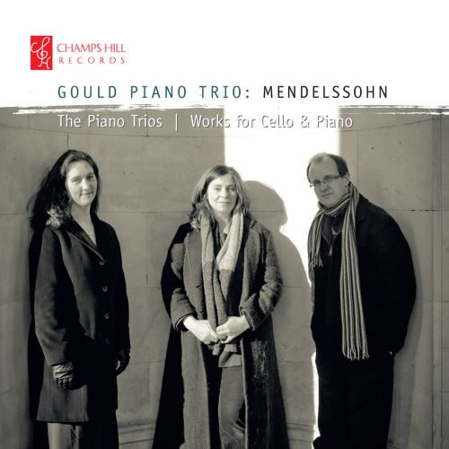 Mendelssohn: The  Piano Trios; Works for Cello & Piano