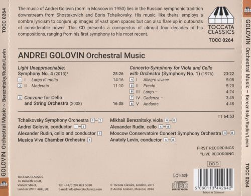 Andrei Golovin: Light Unapproachable - Symphony No. 4; Concerto-Symphony for Viola and Cello (Symphony No. 1); Canzone for Cello
