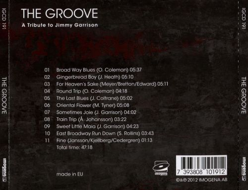 The Groove: A Tribute to Jimmy Garrison