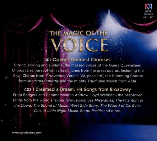The Magic of the Voice: Classic Opera Chorus and Broadway Favourites
