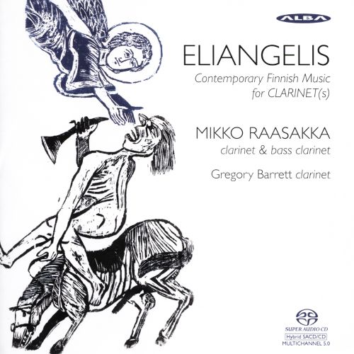 Eliangelis: Contemporary Finnish Music for Clarinet