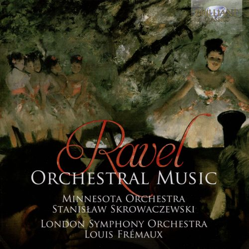 Ravel: Orchestral Music
