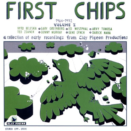 First Chips: 1964-1972, Vol. I