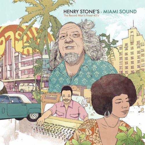 Henry Stone's Miami Sound:The Record Man's Finest 45S
