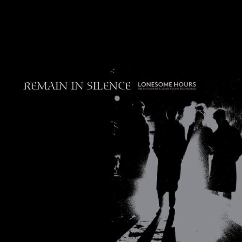 Lonesome Hours: The Monument & Seven Rooms Recordings