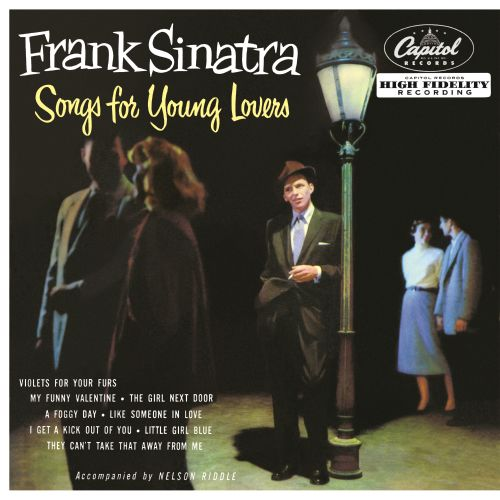 Songs For Young Lovers Frank Sinatra Songs Reviews