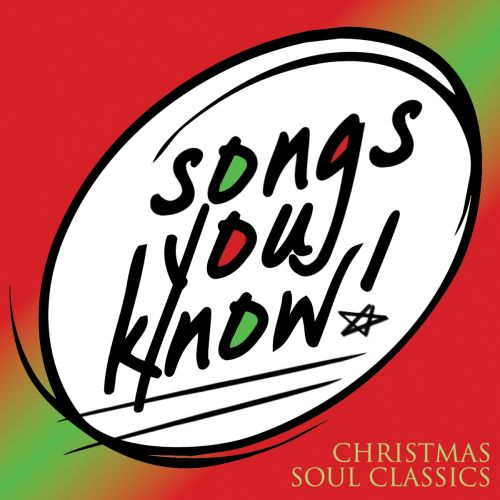 Songs You Know: Christmas Soul Classics