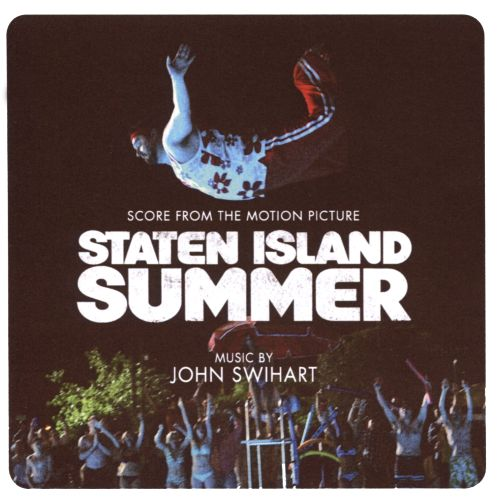 Staten Island Summer [Music From the Motion Picture]