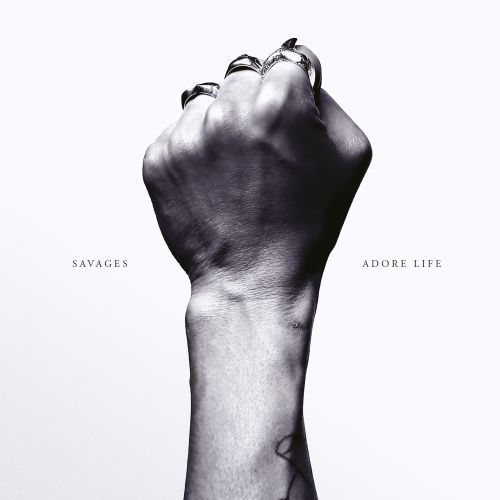 Adore life / Savages.