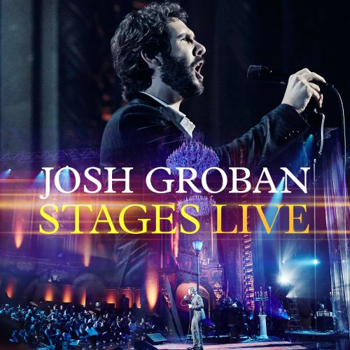 Stages live / Josh Groban.