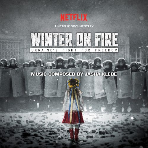 Winter on Fire: Ukraine's Fight for Freedom [Soundtrack]