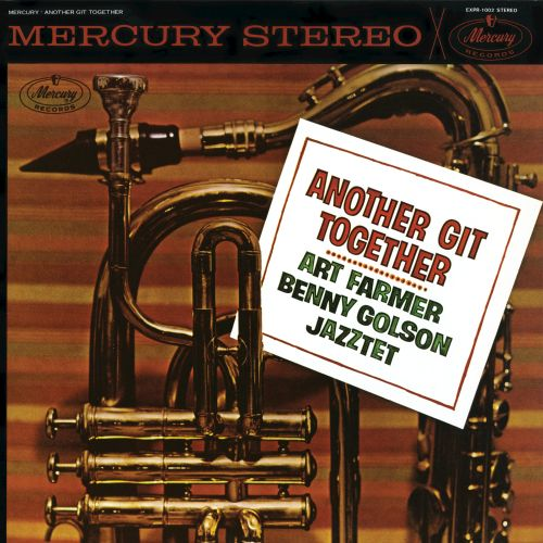 Art Farmer Benny Golson Jazztet Here And Now