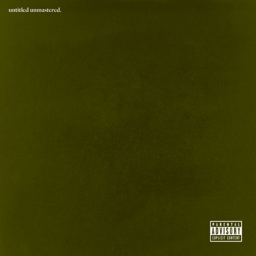 Untitled unmastered / Kendrick Lamar.