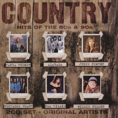 Country hits of the 80 39 s 90 39 s various artists songs for 90 s house music artists