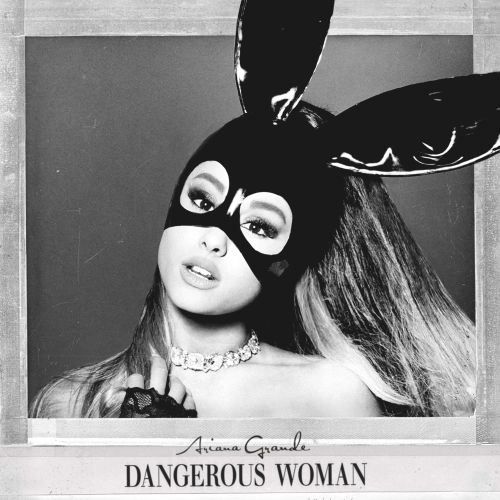 Dangerous woman / [sound recording]