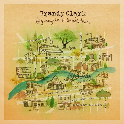 Big day in a small town / Brandy Clark.