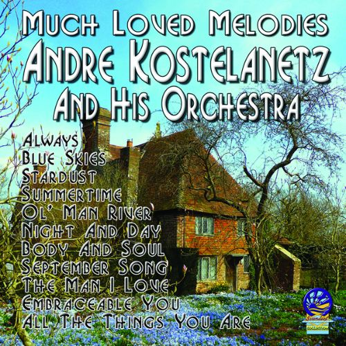 André Kostelanetz And His Orchestra - Sound Of Today
