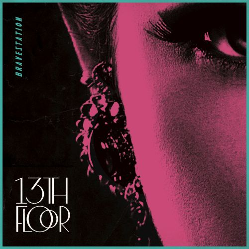 13th floor bravestation songs reviews credits allmusic for 13th floor review