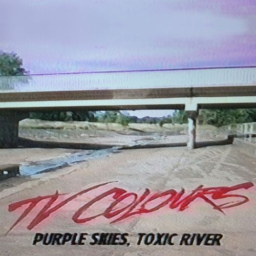 Purple Skies Toxic River