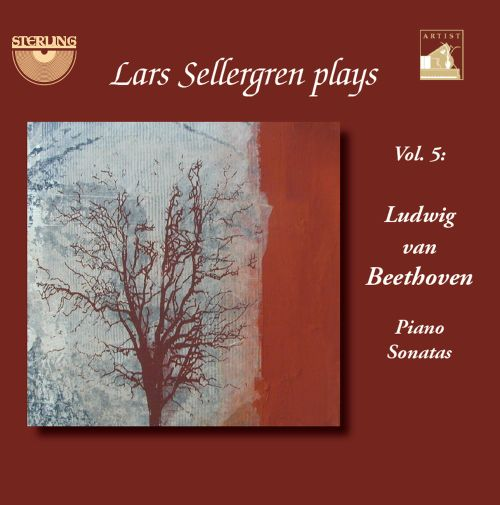 Lars Sellergren Plays, Vol. 5: Beethoven - Piano Sonatas
