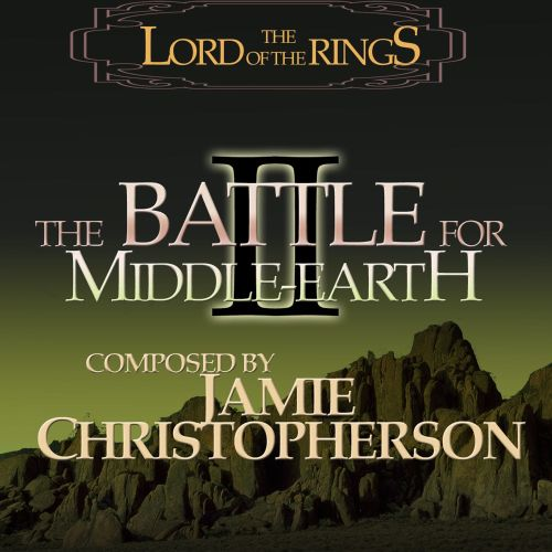 The Lord of the Rings: The Battle for Middle-Earth 2 [Original Game Soundtrack]