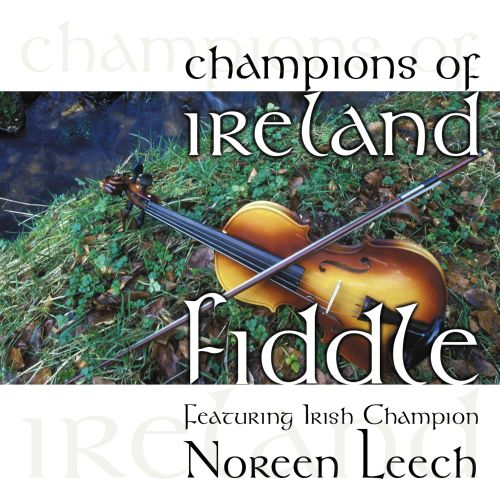 Champions of Ireland: Fiddle