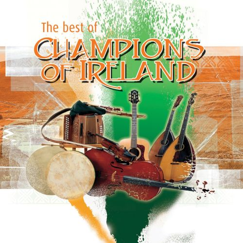 The Best of Champions of Ireland