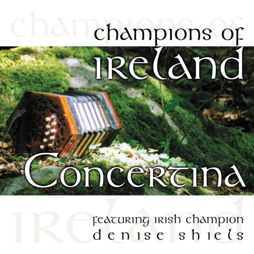 Champions of Ireland: Concertina