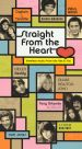 Straight from the Heart [Box Set]