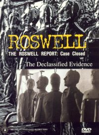 The Roswell Report: Case Closed - The Declassified Evidence