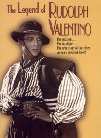 The Legend of Rudolph Valentino