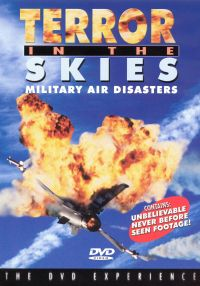 Terror in the Skies: Military Air Disasters