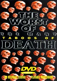 Worst of the Many Taboos of Death