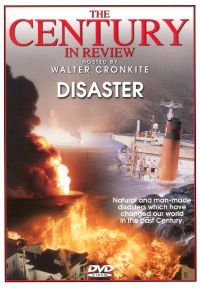 The Century in Review: Disaster