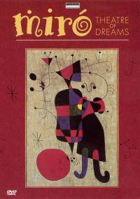 Miro: Theatre of Dreams